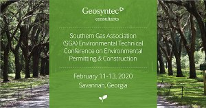 Geosyntec to Have a Strong Presence at Southern Gas Association Environmental Technical Conference on Environmental Permitting & Construction